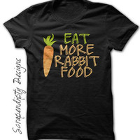 Vegan Shirt - Eat More Rabbit Shirt / Womens Carrot Tshirt / Girls Gardening Clothes / Womens Vegetarian Shirt / Hipster Festival Outfit Tee