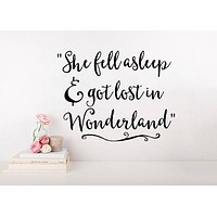 """Inspired by Alice in Wonderland Quote """"She Fell Asleep and Got Lost in Wonderland"""" Wall Decal Sticker"""