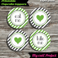 """Eat Me...Bite Me...Heart - Cupcake toppers - Light Green & Grey - Instant Download - Party printable - Party favor - Candy Bar - 5 cm / 2"""""""