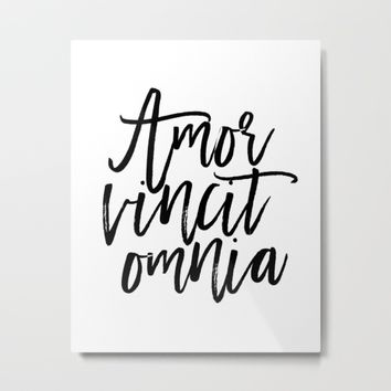 """Love Quote """"Amor Vincit Omnia"""" Valentines Day One Year anniversary 1 Year anniversary Metal Print by PrintableLifeStyle"""