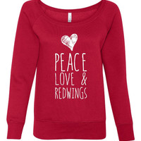 Peace Love And Redwings Hockey Great Detroit Hockey Fan Ladies Wideneck Sweatshirt High Fashion Sweatshirt Redwings Hockey 7501