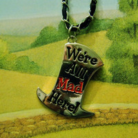 Mad Hatter Necklace. Alice In Wonderland Necklace. Top Hat And Quote. 18 Inch Silver Tone And Black Chain.