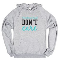 Sometimes I just don't care-Unisex Heather Grey Hoodie