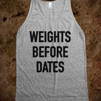 Weights Before Dates Tank Top (IDA911619)
