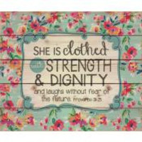 "Pallet art  ""She is clothed with STRENGTH & DIGNITY"