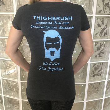 "THIGHBRUSH Supports Oral and Cervical Cancer Research ""We'll Lick This Together"" Women's T-Shirt - V-Neck - Heathered Black and Light Blue"