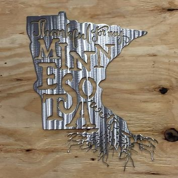 Thankful For My Minnesota Roots Metal Wall Art