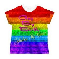 Gay Pride Slogans Women's All Over Print T-Shirt> Lesbian Gay Pride> Fantastically Yours