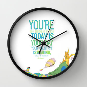 YOUR MOUNTAIN IS WAITING.. DR. SEUSS, OH THE PLACES YOU'LL GO  Wall Clock by Studiomarshallarts