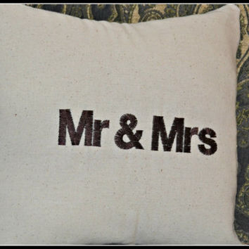Custom Embroidered MR & MRS 10 x 10 pillow Shabby Chic Rustic Vintage Wedding Gift  Anniversary Celebration House Warming