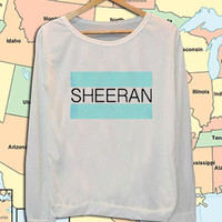Ed Sheeran name crew neck sweatshirt pullover long sleeved