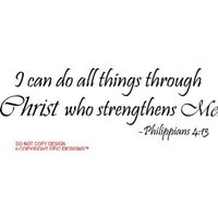 I can do all things through Christ who strengthens me Philippians 4:13 religious wall quotes arts sayings vinyl decals