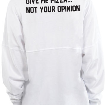 Give Me Pizza Not Your Opinion - Long Sleeve Football Tee