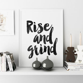 Rise And Grind Bedroom Decor Dorm Room Decor Rise And Shine Motivational Poster Inspirational Quote Wall Art Watercolor Typography Quote Art