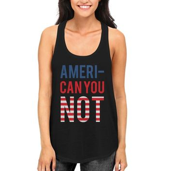 Ameri-Can You Not Black RacerBack Tank top with American Ribbon Flag