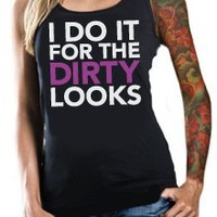 Dirty Looks Women's Tank | Inked and Sexy