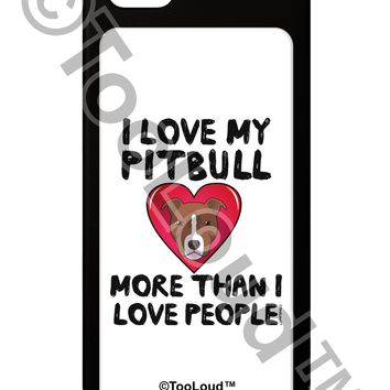 Love Pitbull More Than People iPhone 5 / 5S Grip Case  by TooLoud