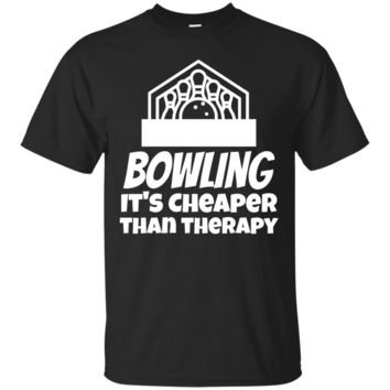 Bowling It's Cheaper Than Therapy Funny Bowling T-Shirt Hoodie