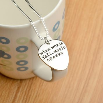 """High Quality Metal guitar pick pendant, inspirational words """"When Words Fail Music Speaks"""" for fashionable men and women  gift"""