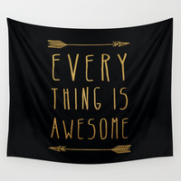 Everything is Awesome Wall Tapestry by Sandra Arduini | Society6