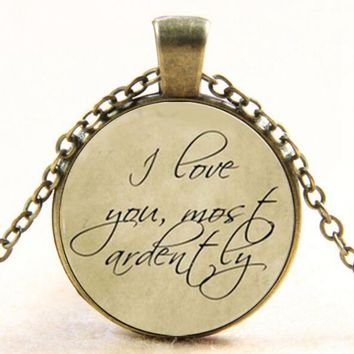 """Vintage """"I Love You Most Ardently"""" Pride and Prejudice Jane Austen Quote Glass Pendant Necklace drop shopping YLQ0933"""