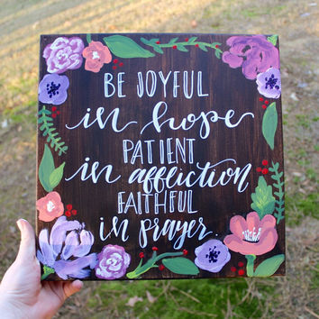Bible Verse Canvas Painting // Be Joyful Verse // Pretty Flower Painting