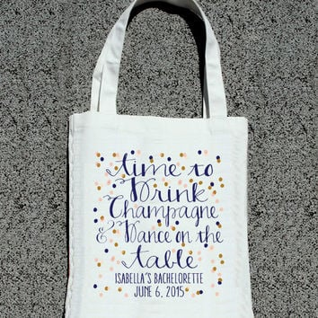 Time to Drink Champagne Confetti Bachelorette Party Tote- Wedding Welcome Tote Bag