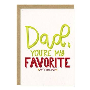 Dad You're My Favorite Card