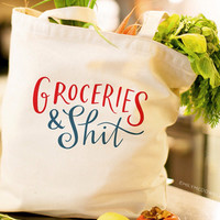 Groceries and Shit Canvas Tote