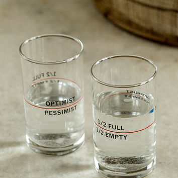 Optimist or Pessimist? Half Empty / Half Full Glass