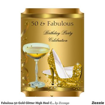Fabulous 50 Gold Glitter High Heel Champagne 2 Custom Invitations from Zazzle.com