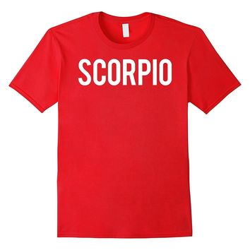 Scorpio T Shirt Cool zodiac horoscope funny cheap gift tee