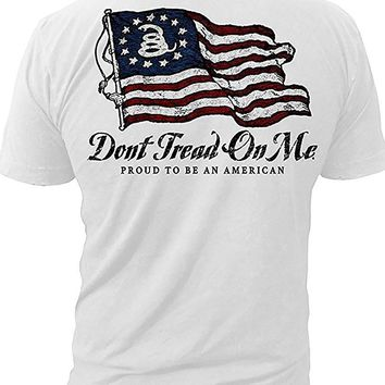 Don't Tread On Me - Proud To Be An American - T-shirt