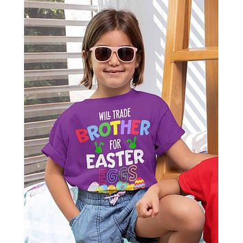 Kids Funny Easter T Shirt Trade Brother Shirt Easter Eggs Shirt Sibling Shirt Trade Brother For Easter Eggs Tee