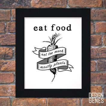 """Eat food, not too much, mostly plant"" Clean Eating Quote 8x10 Framed Print"