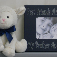Brothers Frame, Brother Gift, Frame Kids Decor, Navy Boy Decor, Navy Bedroom Wall Decor, Navy Blue - Best Friends Are We My Brother And Me