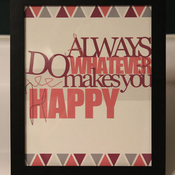 Do What Makes You Happy - Wall Decor by InspiringTypography
