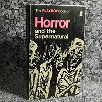 PLAYBOY Book Of Horror and The Supernatural, Collection Paperback Book, Ray Bradbury, Robert Bloch, Richard Matheson and more, 1968