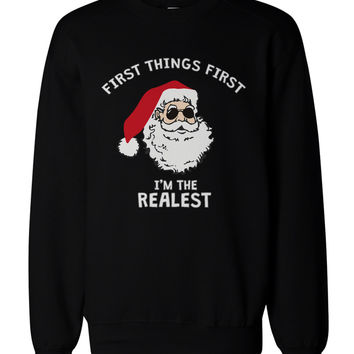 Funny Holiday Graphic Sweatshirts - I'm the Realest Santa Black Sweatshirt