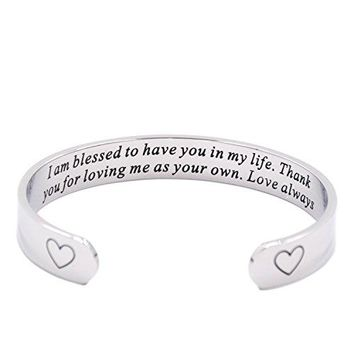 I Am Blessed To Have You In My Life Cuff Bracelet Stepmom Gift Godmother Gift