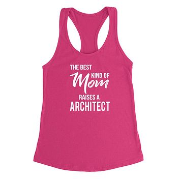 The best kind of mom raises an architect Tank Top