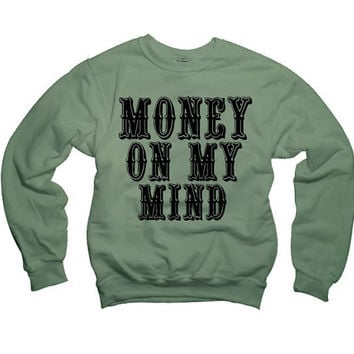 Rihanna Money On My Mind Pour it Up lyrics Sweatshirt Drake, Lil wayne, Future, Hip hop 021 562 MIL
