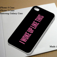 I Woke Up Like This Best Seller Phone Case on Etsy for iPhone 4, iPhone 4s, iPhone 5 , Samsung Galaxy s3 and Samsung Galaxy s4