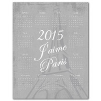 2015 French Calendar - J'aime Paris I love Paris - print - French Eiffel Tower - Typography Wall Art - Room decor - Holiday Gift
