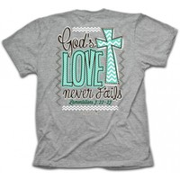 Cherished Girl Never Fails Christian Tee | Never Fails Christian T-Shirt | Cherished Girl Christian T-Shirt