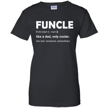 Mens Funcle T Shirt For Funny Uncle Definition Tee Gift shirt
