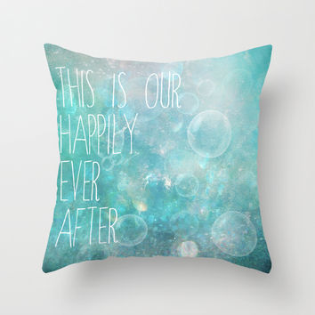 this is our happily ever after Throw Pillow by Sylvia Cook Photography