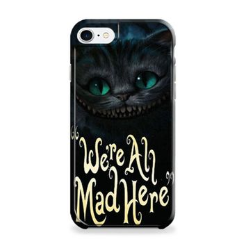 Cat Cheshire Were All Mad Here iPhone 6 | iPhone 6S Case