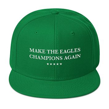 Make The Eagles Champions Again Embroidered Snapback Hat Philly Football Cap