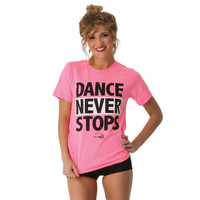 Dance Never Stops T-Shirt